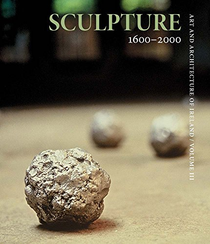 9780300179217: Sculpture 1600–2000: Art and Architecture of Ireland