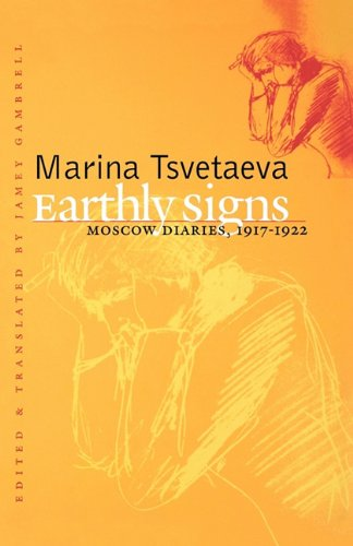 9780300179590: Earthly Signs: Moscow Diaries, 1917-1922 (Russian Literature and Thought Series)