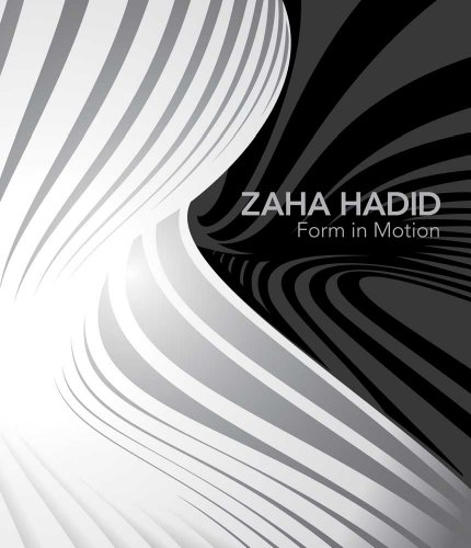 9780300179828: Zaha Hadid: Form in Motion