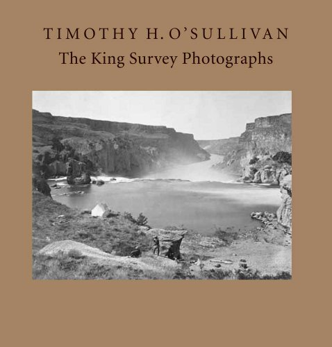 9780300179842: Timothy H. O'Sullivan: The King Survey Photographs (Nelson-Atkins Museum of Art)