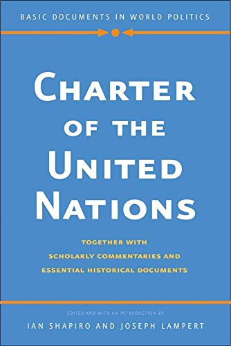9780300180435: Charter of the United Nations: Together With Scholarly Commentaries and Essential Historical Documents