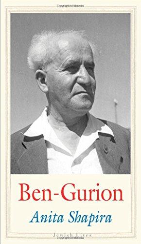 Ben-Gurion: Father of Modern Israel (Jewish Lives): Shapira, Anita