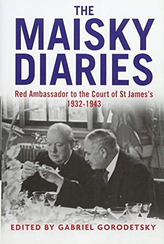 9780300180671: The Maisky Diaries: Red Ambassador to the Court of St James's, 1932-1943