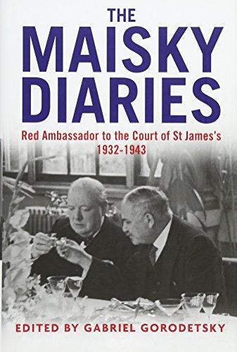 The Maisky Diaries: Red Ambassador to the: Maisky, Ivan