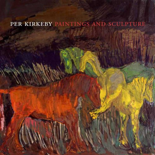 9780300181227: Per Kirkeby: Paintings and Sculpture