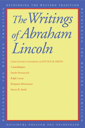 9780300181234: The Writings of Abraham Lincoln (Rethinking the Western Tradition)