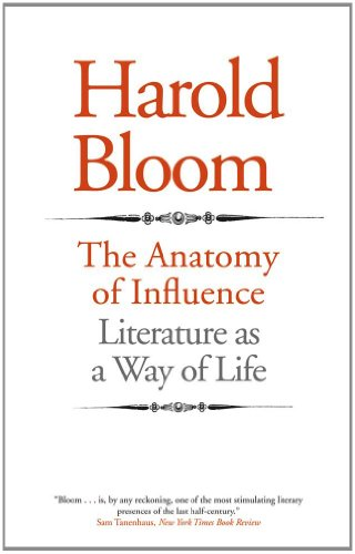 9780300181449: The Anatomy of Influence: Literature as a Way of Life