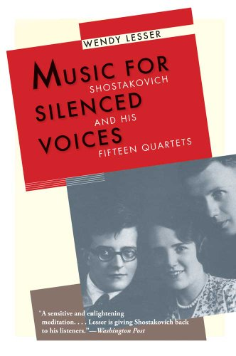 9780300181593: Music for Silenced Voices: Shostakovich and His Fifteen Quartets