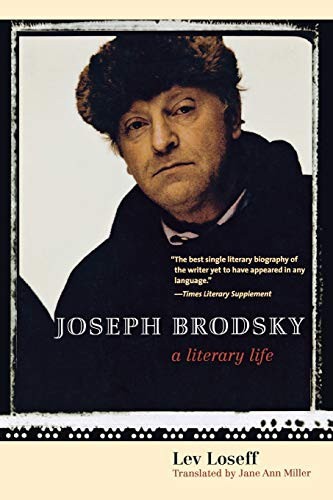 9780300181609: Joseph Brodsky: A Literary Life