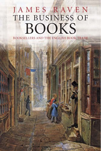 9780300181630: The Business of Books: Booksellers and the English Book Trade 1450-1850