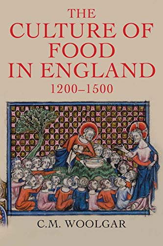 9780300181913: The Culture of Food in England, 1200-1500