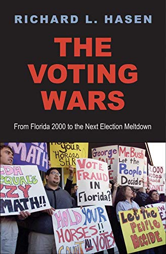 9780300182033: The Voting Wars: From Florida 2000 to the Next Election Meltdown
