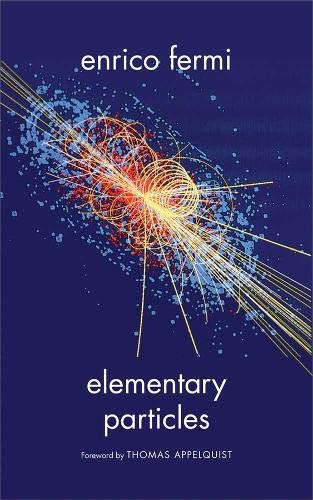 9780300183184: Elementary Particles (The Silliman Memorial Lectures Series)