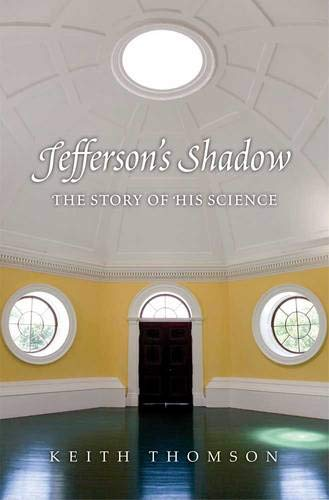 9780300184037: Jefferson's Shadow: The Story of His Science