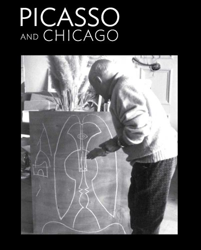 9780300184525: Picasso and Chicago: 100 Years, 100 Works (Art Institute of Chicago)