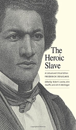 9780300184624: The Heroic Slave: A Cultural and Critical Edition