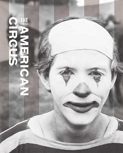 The American Circus (Bard Graduate Center for Studies in the Decorative Arts, Design & Culture)...