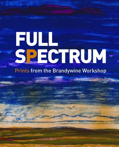 9780300185485: Full Spectrum - Prints from the Brandywine Workshop