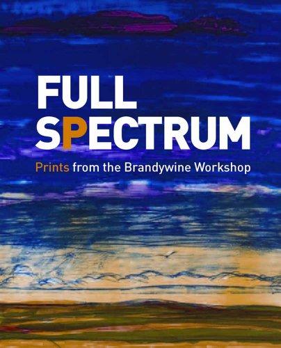 9780300185485: Full Spectrum: Prints from the Brandywine Workshop