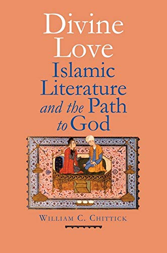 9780300185959: Divine Love: Islamic Literature and the Path to God