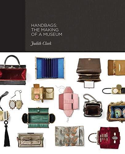 Handbags: Clark, Judith, Wilcox, Claire, Phillips, Adam, de la Haye, Amy, Evans, Caroline