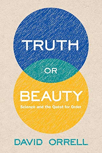 9780300186611: Truth or Beauty: Science and the Quest for Order