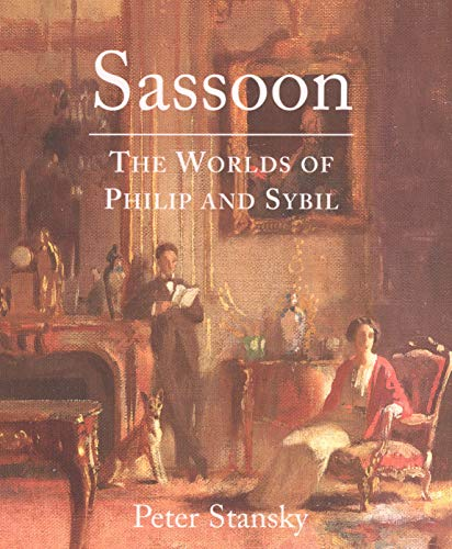 9780300186765: Sassoon: The Worlds of Philip and Sybil