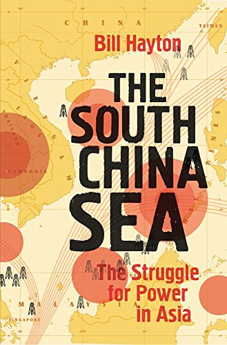 9780300186833: The South China Sea: The Struggle for Power in Asia