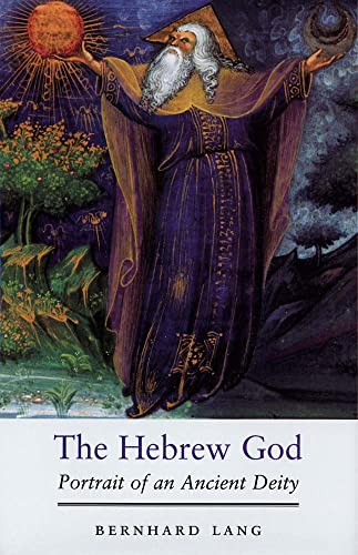 9780300186901: The Hebrew God: Portrait of an Ancient Deity