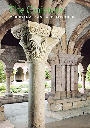 9780300187205: The Cloisters: Medieval Art and Architecture