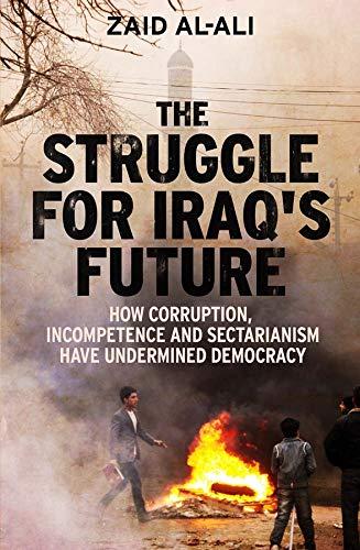 The Struggle for Iraq's Future: al-Ali, Zaid