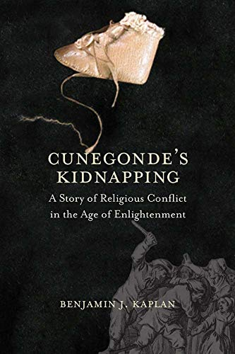 Cunegonde's Kidnapping: A Story of Religious Conflict in the Age of Enlightenment (The Lewis Walp...