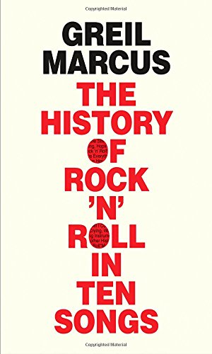 9780300187373: History of Rock 'n' Roll in Ten Songs