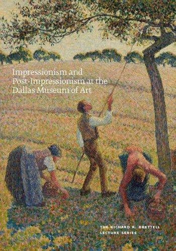 Impressionism and Post-Impressionism at the Dallas Museum: MacDonald, Heather &