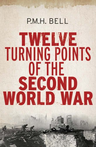 9780300187700: Twelve Turning Points of the Second World War