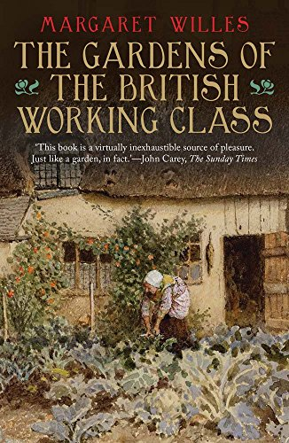 9780300187847: The Gardens of the British Working Class