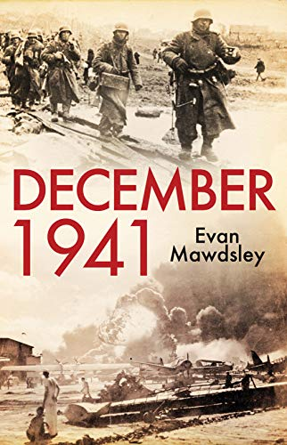 9780300187878: December 1941: Twelve Days that Began a World War