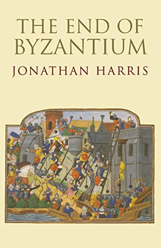 9780300187915: The End of Byzantium