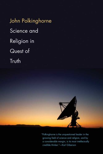 9780300188110: Science and Religion in Quest of Truth