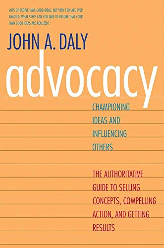 9780300188134: Advocacy: Championing Ideas and Influencing Others
