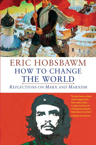 9780300188202: How to Change the World: Reflections on Marx and Marxism