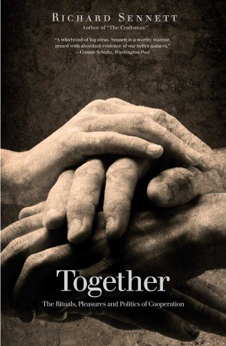 9780300188288: Together: The Rituals, Pleasures and Politics of Cooperation