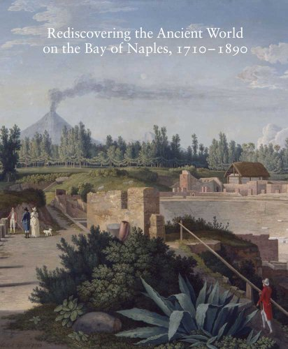 9780300189216: Rediscovering the Ancient World on the Bay of Naples, 1710-1890 (Studies in the History of Art Series)