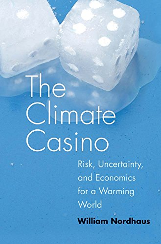 9780300189773: The Climate Casino: Risk, Uncertainty, and Economics for a Warming World