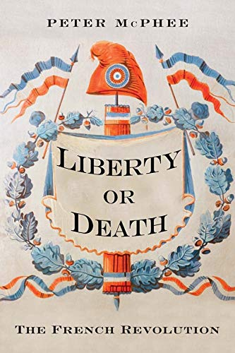 9780300189933: Liberty or Death: The French Revolution