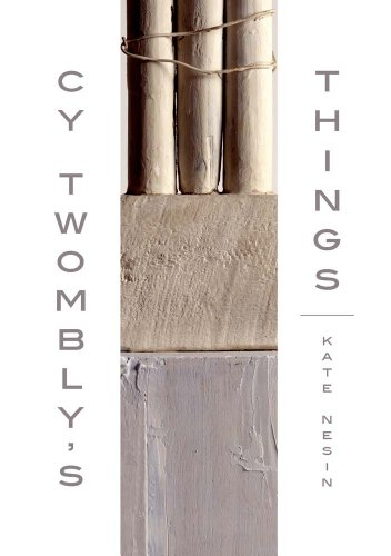 9780300190113: Cy Twombly's Things