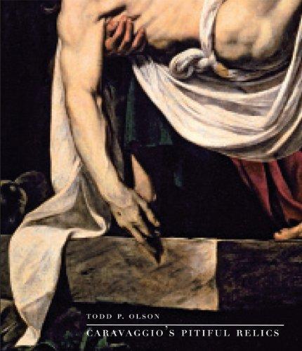 9780300190137: Caravaggio's Pitiful Relics
