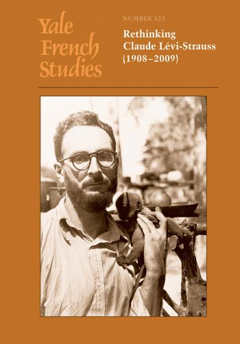 9780300190205: Yale French Studies, Number 123: Rethinking Claude Levi-Strauss (1908–2009) (Yale French Studies Series)