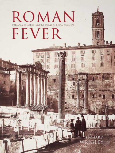 Roman Fever: Influence, Infection, and the Image: Wrigley, Richard