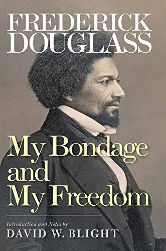 9780300190595: My Bondage and My Freedom